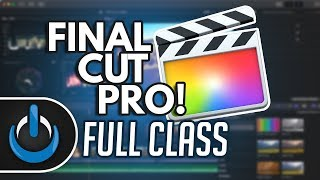 Final Cut Pro X – Full Class with Free PDF Guide