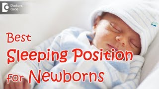 What is the best sleeping position for a newborn? - Dr. Umesh Vaidya