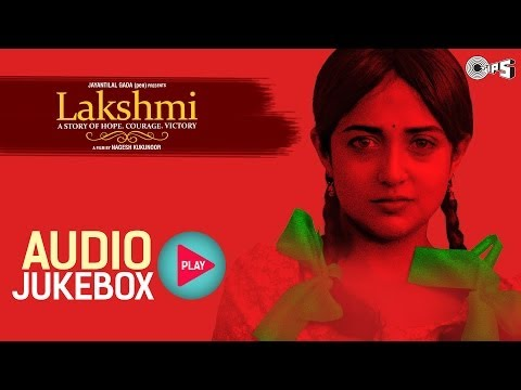 Lakshmi Jukebox - Full Album Songs - Monali Thakur, Nagesh Kukunoor