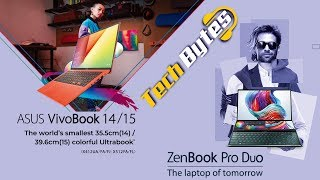 ASUS ZenBook Pro Duo | ASUS VivoBook Series | Launch Event | Delhi | Tech Bytes