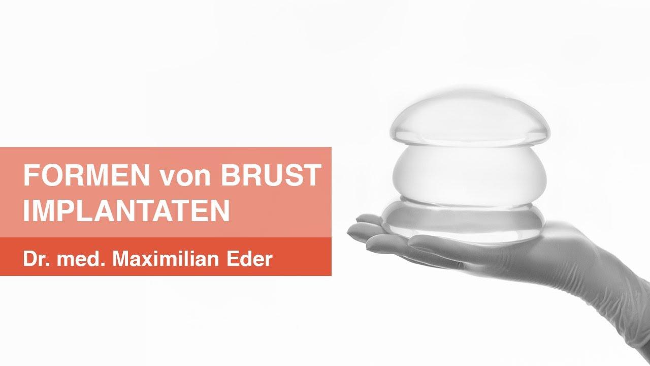 Brustimplantate & Silikonimplantate - die unterschiedlichen Formen - PD Dr. med. Maximilian Eder