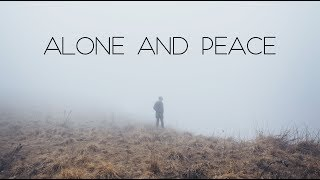 Alone and Peace | Beautiful Ambient Mix