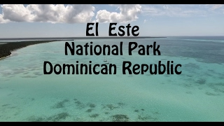 East National Park, Dominican Republic