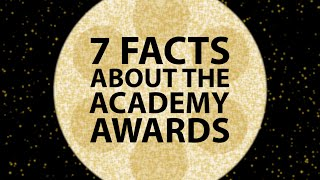 7 Things You Didnt Know About The Academy Awards