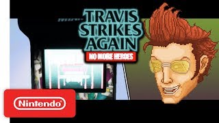 Travis Strikes Again: No More Heroes - CIA Trailer - Nintendo Switch