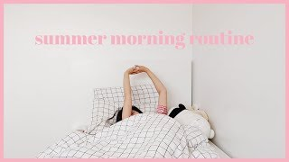 HEALTHY SUMMER MORNING ROUTINE ☀️