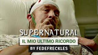 Supernatural - Il Mio Ultimo Ricordo (Bobby Singer) [ITA]