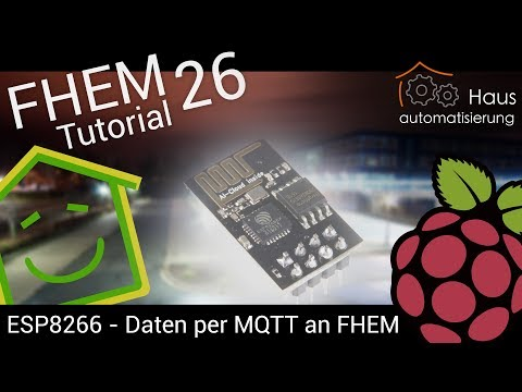 FHEM-Tutorial Part 26: ESP8266 Temperatur per MQTT an FHEM senden   haus-automatisierung.com