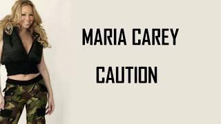 Mariah Carey   Caution (Lyrics)🎵