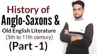 Anglo-saxons : History Of English Literature In Hindi