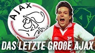 Die Underdog-Champions: Ajax Amsterdam 1994/95 mit Litmanen, Seedorf und van der Sar!