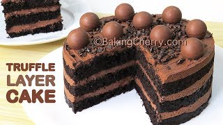 CHOCOLATE TRUFFLE LAYER CAKE WITH WHIPPED GANACHE FROSTING | Recipe | Dessert | Baking Cherry