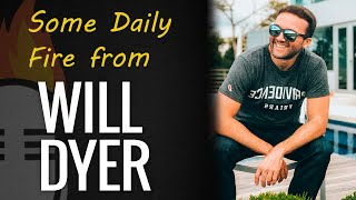 Daily inspiration with Will Dyer & JLD