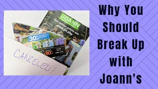 Why You Should Break Up With JoAnn Fabric Stores