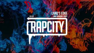 Low Hanging Fruit - Land's Edge