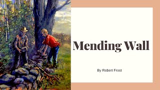 Mending Wall by Robert Frost (quick reading)