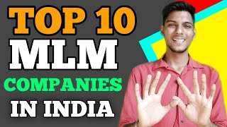 TOP 10 MLM COMPANY IN INDIA 2020 TOP 10 DIRECT SELLING COMPANY IN INDIA | BEST MLM COMPANY IN INDIA