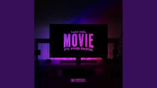 Movie (feat. PnB Rock)
