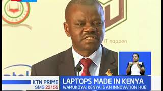 Kenya unveils locally assembled laptops