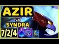 AZIR vs SYNDRA - 7/2/4 KDA MID GAMEPLAY - NA Ranked GRANDMASTER