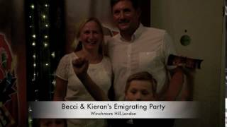 Becci & Kerian's Emigrating Party