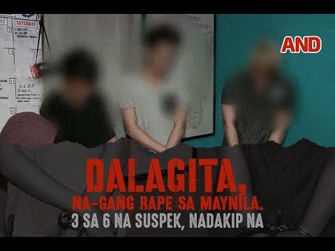 Dalagita, na-gang rape sa Maynila. 3 sa 6 na suspek, nadakip na