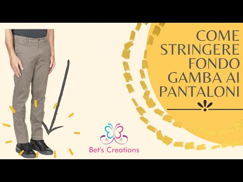 Come stringere pantaloni,gamba al fondo, How to tighten pants leg to the bottom