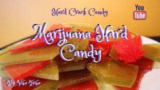 Marijuana Hard Candy..Hard Crack Candy...