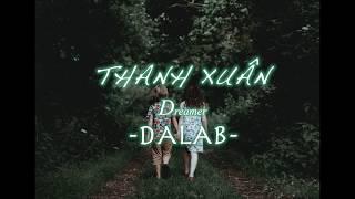 DaLAB  - THANH XUÂN  [1 HOUR VERSION]