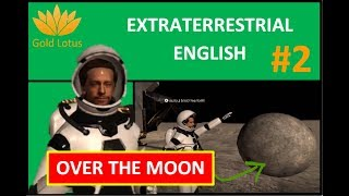Extraterrestrial English VR #2 - Idioms