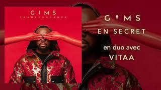 GIMS   En Secret En Duo Avec Vitaa (Audio Officiel)