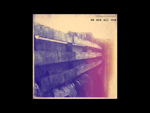 we are all one - thepoisoner
