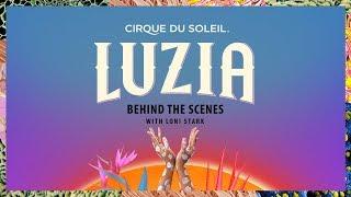 LUZIA by Cirque du Soleil – Behind the Scenes