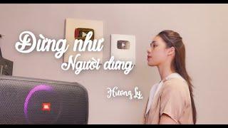 Đừng Như Người Dưng - Nhật Phong | Hương Ly Cover