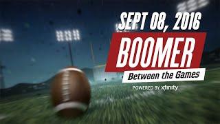 Boomer Between the Games: Week 1