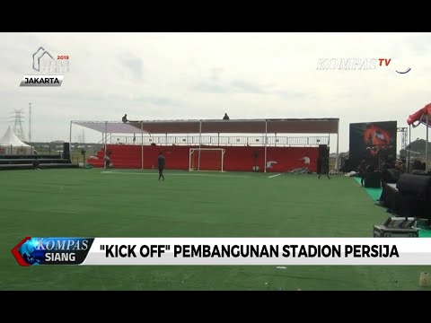 """""""Kick Off"""" Pembangunan Stadion BMW, Kandang Persija"""