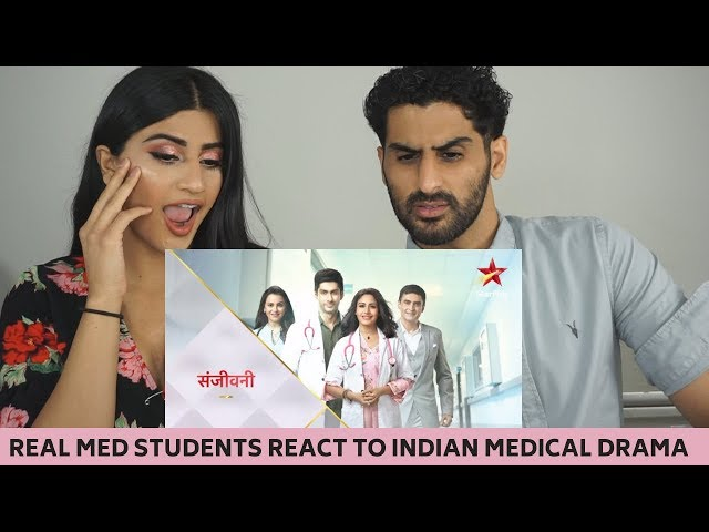 REAL Student Doctors REACT to INDIAN MEDICAL DRAMA | Sanjivani (2019)