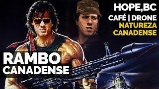 VÍDEO NOVO Rambo Canadense Set de Filmagem Café e Drone em HOPE BC Vida no Canadá