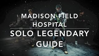 The Division 1.8.2 - SOLO GUIDE MADISON FIELD HOSPITAL LEGENDARY - Tactician Build incl. HUNTER - dooclip.me