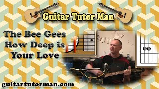 How Deep Is Your Love - The Bee Gees - Acoustic Guitar Lesson
