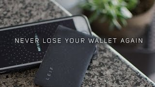 LEIF - Never Lose Your Wallet Again