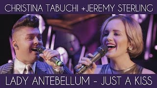 Christina Tabuchi and Jeremy Sterling - Lady Antebellum - Just A Kiss  Video