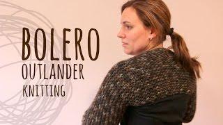 Tutorial Easy Knitting Bolero Outlander