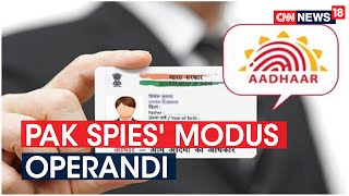 Pak Officials Caught Spying In India Had Fake Aadhaar Cards | CNN News18  IMAGES, GIF, ANIMATED GIF, WALLPAPER, STICKER FOR WHATSAPP & FACEBOOK