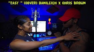 DaniLeigh   Easy (Remix) Ft. Chris Brown (COVER)
