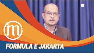 Ini Dia Penjelasan Lengkap tentang Formula E Jakarta