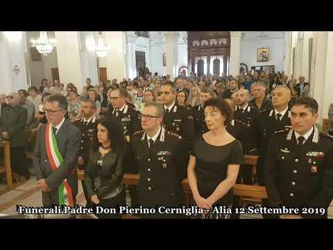 Funerali Padre Don Pierino Cerniglia - Alia 12 Settembre 2019 (VIDEO)