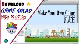 How to Download And Install GameSalad Full Version For Free  | How To Get | M.Bilal A