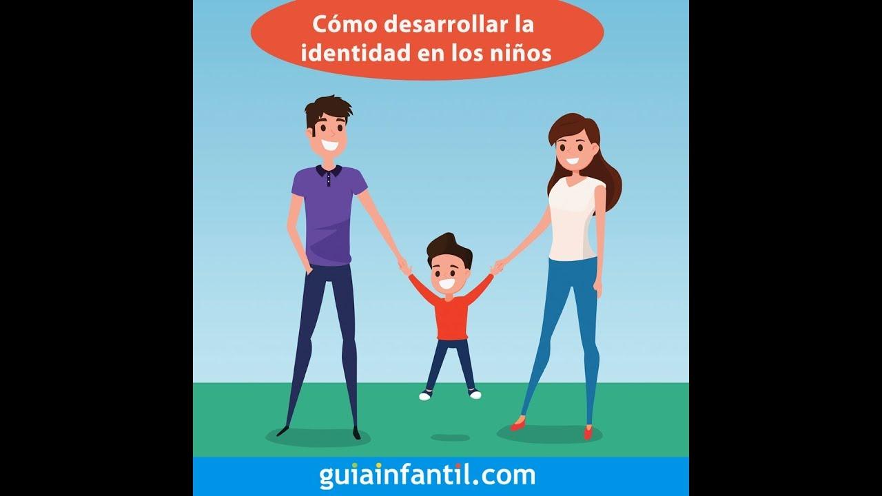 Cómo desarrollar la identidad de los niños | #12meses12retos familiares