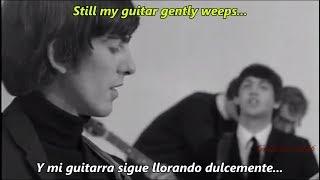 The Beatles - WHILE MY GUITAR GENTLY WEEPS (Music Video)   Subtitulado en ESPAÑOL & LYRICS
